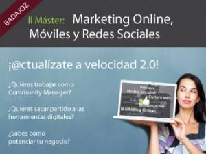 I Máster de Marketing Online, Móviles y Redes Sociales en Badajoz